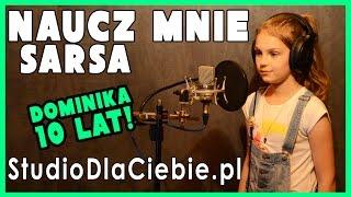 Sarsa - Naucz Mnie (cover by Dominika Raczyk - 10 lat)
