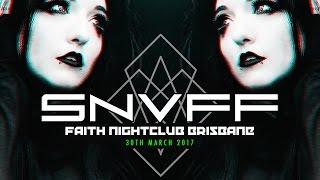SNUFF - FAITH NIGHTCLUB - MARCH 2017