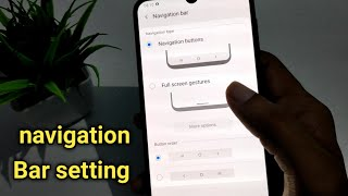 How to customise navigation bar in Samsung Galaxy m21, navigation bar customise kaise kare