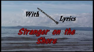 STRANGER ON THE SHORE (  Vocal version of this 60's hit song by Acker Bilk (with lyrics)