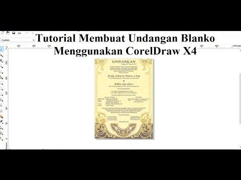 Video Tutorial Membuat Undangan Blanko Dengan Menggunakan CorelDraw X4