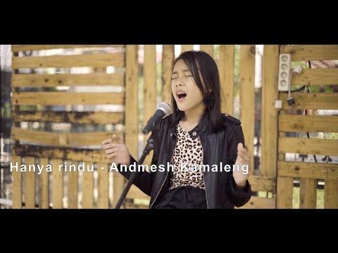 Hanya rindu - Andmesh Kamaleng (Vanisya Humaira Cover)
