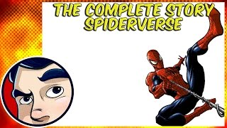 SpiderVerse - The Complete Story