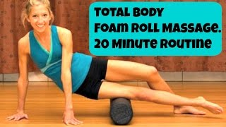Total Body Foam Roller Exercise Video. After Workout Massage Routine by Caroline Jordan