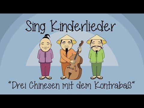 Drei Chinesen mit dem Kontrabass - Kinderlieder zum Mitsingen   Sing Kinderlieder