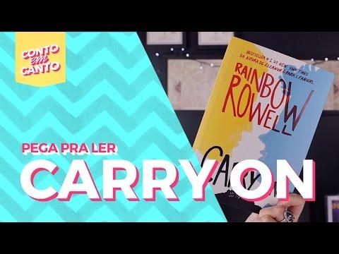 Pega pra Ler: Carry On | Conto em Canto