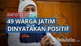 2.020 Warga Jatim Lakukan Rapid Test, 49 Dinyatakan Positif