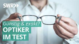 Optiker-Ketten im Test | Marktcheck SWR