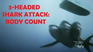 3Headed Shark Attack Body Count