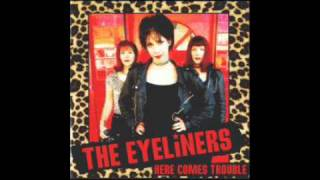 The Eyeliners - party till the break of dawn