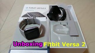 Fitbit Versa 2 Unboxing