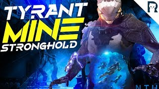 TYRANT MINE STRONGHOLD W/ SHORTY | Anthem Highlights - Lirik