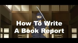 Writing Ninjas: How To Write A Book Report