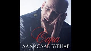 Ладислав Бубнар - Сара
