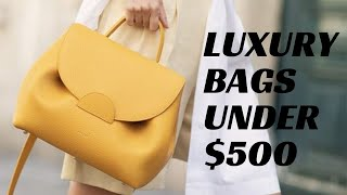 5 Best Luxury Designer Bags Under $500 For 2020 | My Top Picks