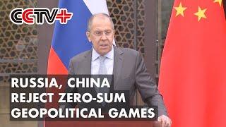 Rosja i Chiny odrzucają gry geopolityczne o sumie zerowej: Ławrow