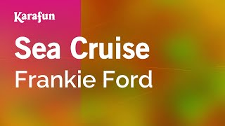 Karaoke Sea Cruise - Frankie Ford *