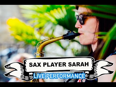 Sax Player Sarah Video
