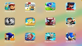 Subway Surfers,Minion Rush,Sonic Dash,Bendy Run,Spider-Man,Ben 10,Temple Run 2