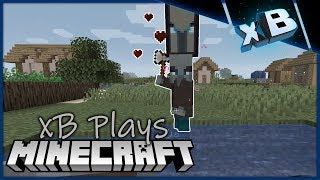 Pillaging Illagers! :: xB Plays Minecraft 1.14 :: E03