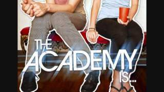The Academy Is ... - One More Weekend