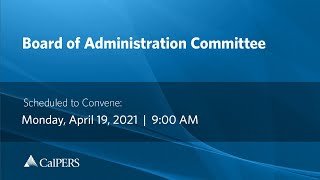 Board of Administration | April 2021