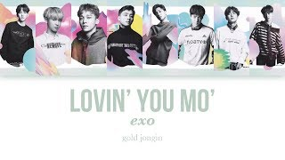 EXO (엑소) Lovin' You Mo' Color Coded Lyrics (KAN/ROM/ENG)