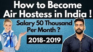 [Hindi] How to become Air Hostess in India 2018-2019 | Cabin Crew vs Air Hostess | Complete Details