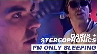 Oasis + Stereophonics - I'm Only Sleeping - Legendado • [Beatles Cover]