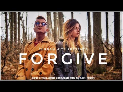 Hình ảnh Youtube -  Forgive ( Full Video ) | Vizhell | Hell Designs | Tower Beatz | Turban Hits | New Punjabi Song 2017