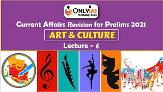 Art and Culture | Lecture 6 | Prelims Revision 2021 | February 2021 | #UPSC | #CSE |#IAS @OnlyIas