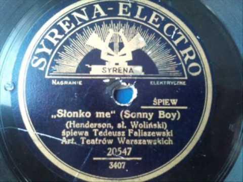 Tadeusz Faliszewski - Słonko me (Sonny boy)