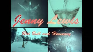 Jenny Lewis   Red Bull & Hennessy (Lyric Video)