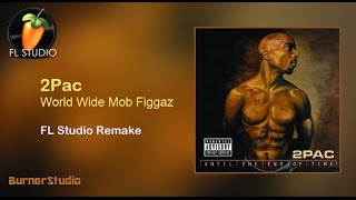 2Pac - World Wide Mob Figgaz (Instrumental Remake)