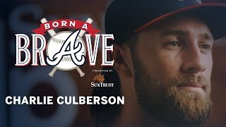 Charlie Culberson | Born A Brave