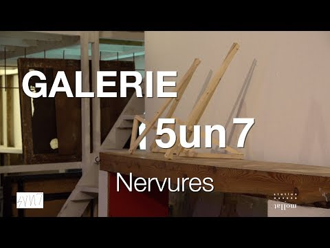 Galerie 5UN7 - Exposition Nervures