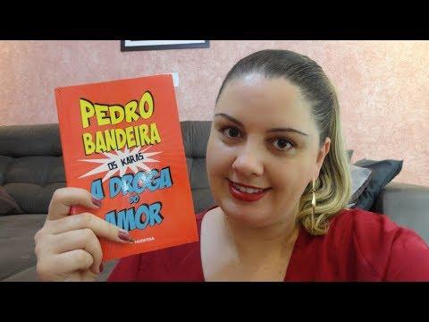 A Droga do Amor - Pedro Bandeira