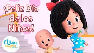 ¡FELIZ DÍA DE LOS NIÑOS! Celebra con divertidas canciones de Cleo  Cuquín y la Familia Telerín