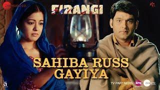 Sahiba Russ Gayiya | Firangi | Kapil Sharma & Ishita Dutta | Rahat Fateh Ali Khan | Jatinder Shah
