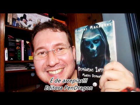 Resenha de Contos Macabros - Demônios Internos: Mortes Demoníacas, Editora PenDragon