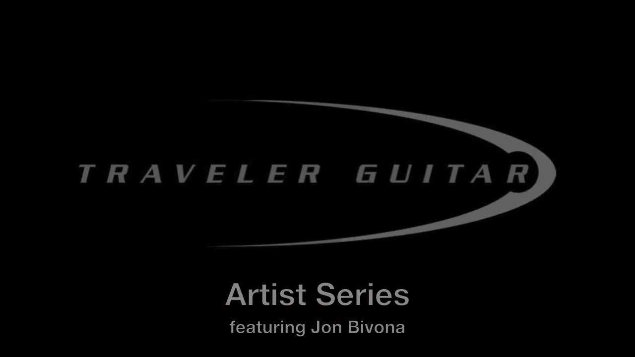 Traveler Guitar Artist Series: Jon Bivona