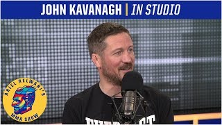 John Kavanagh is happy with Conor McGregor