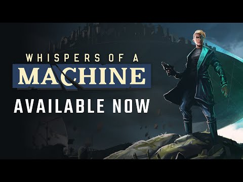 Whispers of a Machine Launch Trailer thumbnail