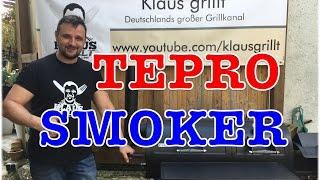 TEPRO SMOKER Indianapolis im TEST --- Klaus grillt