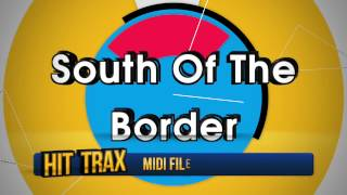 South of the Border (In the Style of Chris Isaak) MIDI File Backing Track