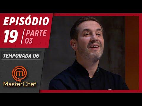 MASTERCHEF BRASIL (04/08/2019)   PARTE 3   EP 19   TEMP 06