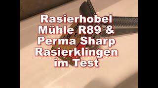 Rasierhobel Mühle R89 und Perma Sharp Rasierklingen im Test | Meißner Tremonia Rasierseife