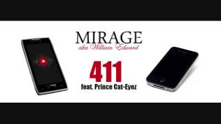 Mirage - 411 feat. Prince Cat-Eyez