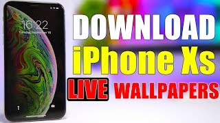 Get The NEW iPhone Xs & Xs Max LIVE Wallpapers On Any Device !