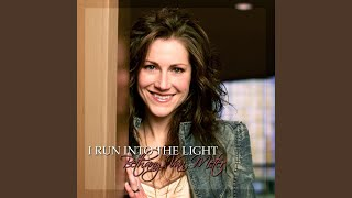 I Run into the Light